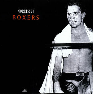 Boxers Single Morrissey Solo Wiki